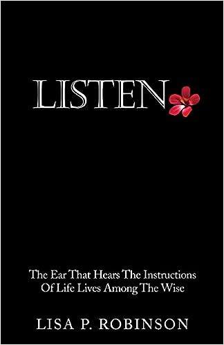 LISTEN: Lisa P  Robinson: 9781498419109: Amazon com: Books