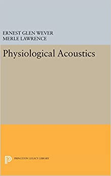 Book Physiological Acoustics (Princeton Legacy Library)