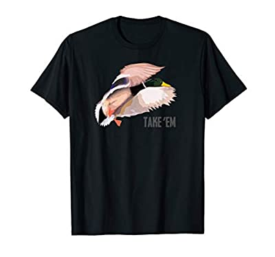 Drake Take 'Em - Duck Hunting Shirt by Committed Waterfowl