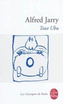 Tout Ubu par Jarry