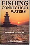 Fishing Connecticut Waters, Tim Coleman, 0929775007