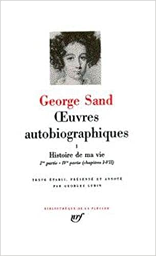 Amazon Fr George Sand Oeuvres Autobiographiques Tome 1