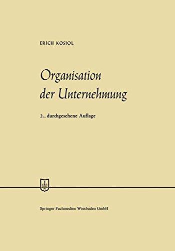 Organisation der Unternehmung (Die Wirtschaftswissenschaften) (German Edition)