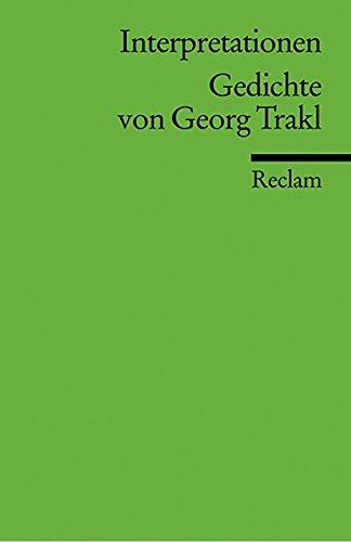 Interpretationen: Gedichte von Georg Trakl: (Literaturstudium) (Reclams Universal-Bibliothek)