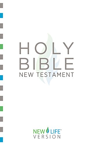 Holy Bible - New Testament: New Life Version™ (New Life Bible)