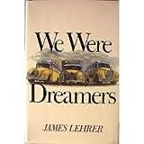 We Were Dreamers