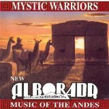 Mystic Warriors : Andean Music