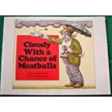 Cloudy with a Chance of Meatballs, Judi Barrett, 0689855230