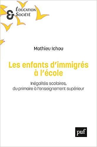 Amazon Fr Les Enfants D Immigres A L Ecole Inegalites