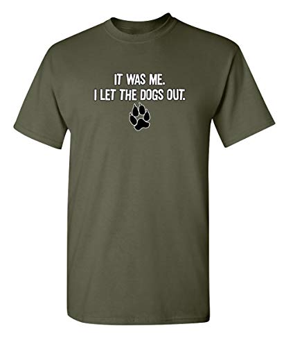 It was Me Graphic Novelty Sarcastic Funny T Shirt 2XL Military (Military Dog T-shirt)