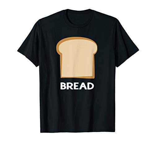 (Bread T-Shirt Slice of Bread)