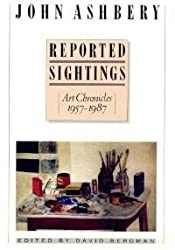 Reported Sightings: Art Chronicles 1957-1987