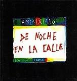 img - for DE NOCHE EN LA CALLE (r stica) book / textbook / text book