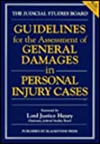 Guidelines for the Assessment of General Damages in Personal Injury Cases, Judicial Studies Board, 1854317563