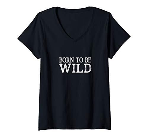 Womens Born To Be Wild - Vintage Style - V-Neck T-Shirt