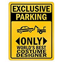 Wall Street Costume Designer (Exclusive Parking only world's best Costume Designer - Occupations - Parking Sign [ Decorative Novelty Sign Wall Plaque ])
