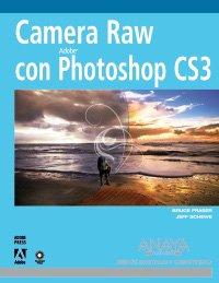 Descargar Libro Camera Raw Con Photoshop Cs3 Vv.aa.
