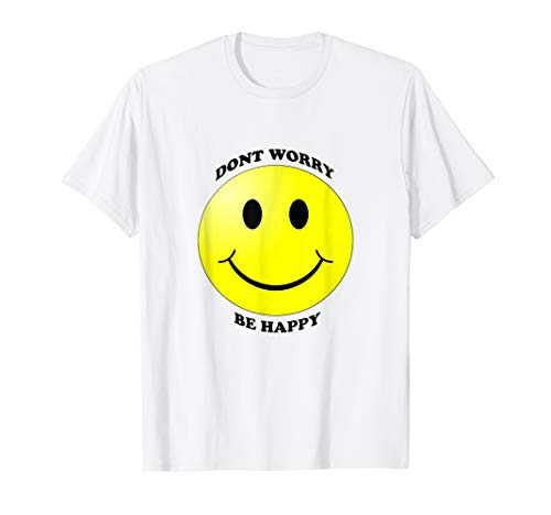 Face Happy T-shirt - Don't Worry Be Happy Smiley face emoji shirt