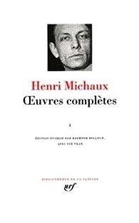 Oeuvres complètes - La Pléiade 01 par Henri Michaux