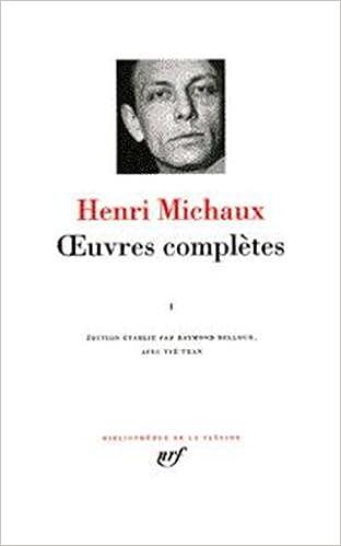 En ligne téléchargement gratuit Michaux : Oeuvres complètes, tome 1 pdf epub