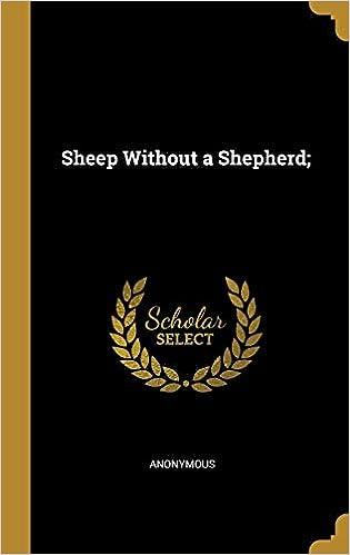 Sheep Without A Shepherd Anonymous 9780526899388 Amazon Com Books
