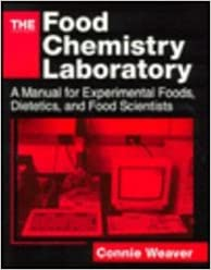 The food chemistry laboratory: connie m. Weaver: 9780849312939.