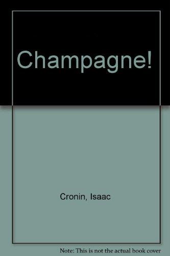 Champagne! by Isaac Cronin, Rafael Pallais