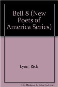 Bell 8 (New Poets of America Series)