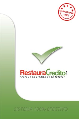 Reparacion de Credito: Aprendiendo Reparacion de Credito (El Metodo Que Si Funciona) (Volume 1) (Spanish Edition)