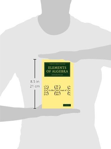 Elements of Algebra (Cambridge Library Collection - Mathematics ...