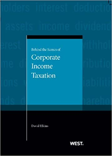 Behind the Scenes of Corporate Taxation (American Casebook Series)