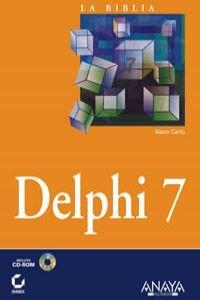Delphi 7 / Mastering Delphi 7 (La Biblia De / The Bible Of) (Spanish Edition) by Anaya Multimedia-Anaya Interactiva