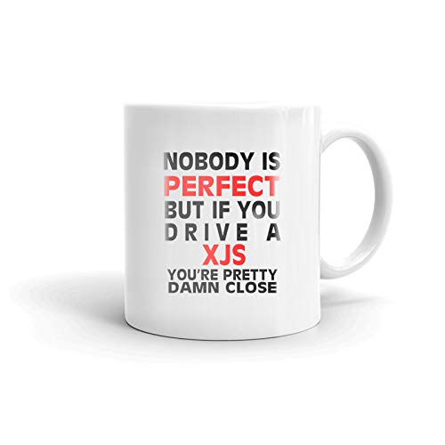 Nobody's Perfect Except JAGUAR XJS Driver Coffee Tea Ceramic Mug Office Work Cup Gift15 oz