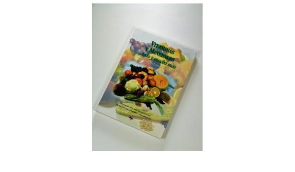 Vitaminas Y Minerales ... Todo Y Mucho Mas: 9789806405554: Amazon.com: Books