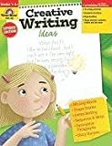 Creative Writing Ideas, Grades 1-6+, Evan-Moor, 1557996075
