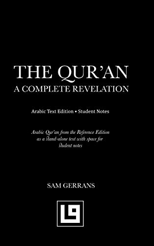 The Qur'an: A Complete Revelation (Arabic Text Edition - Student Notes )