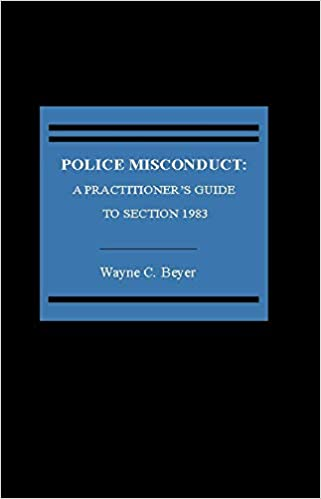 Amazon com: Police Misconduct: A Practitioner's Guide to
