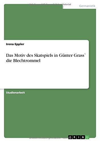 Das Motiv des Skatspiels in Günter Grass` die Blechtrommel