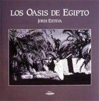 Descargar Libro Oasis De Egipto Jordi Esteva