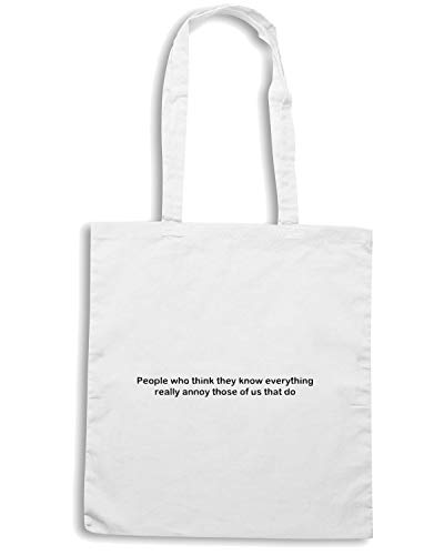TDM00209 Shirt Shopper EVERYTHING WHO PEOPLE THEY THINK Borsa KNOW Bianca Speed IHwTH