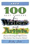 100 Best Careers for Writers and Artists, Shelly Field, 0028619269