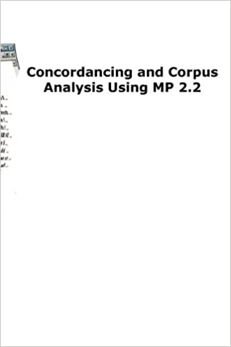 Read online Concordancing and Corpus Analysis Using Mp2.2 PDF, azw (Kindle)