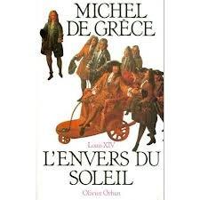 Louis XIV : l'envers du Soleil, Michel (prince de Grèce ; 1939-....)