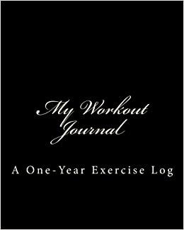 amazon my workout journal a one year exercise log health