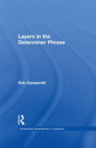 Download Layers in the Determiner Phrase (Outstanding Dissertations in Linguistics) Pdf