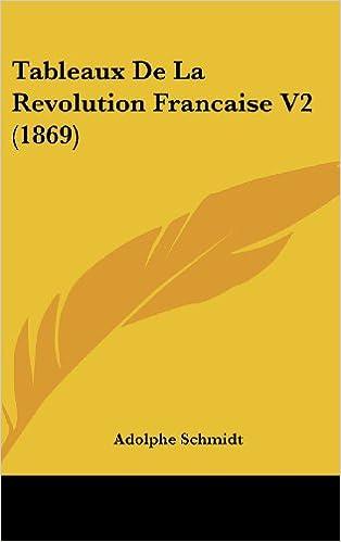 Book Tableaux de La Revolution Francaise V2 (1869)
