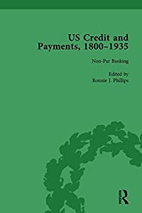 US Credit and Payments, 1800–1935, Part II vol 5 (Volume 1)