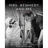 img - for Mrs. Kennedy and Me (SIGNED) book / textbook / text book