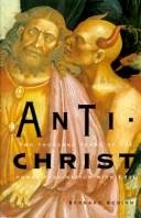 Antichrist: Two Thousand Years of the Human Fascination With Evil, McGinn, Bernard