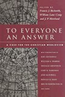 to everyone an answer a case for the christian worldview francis to everyone an answer a case for the christian worldview essays in honor of norman l